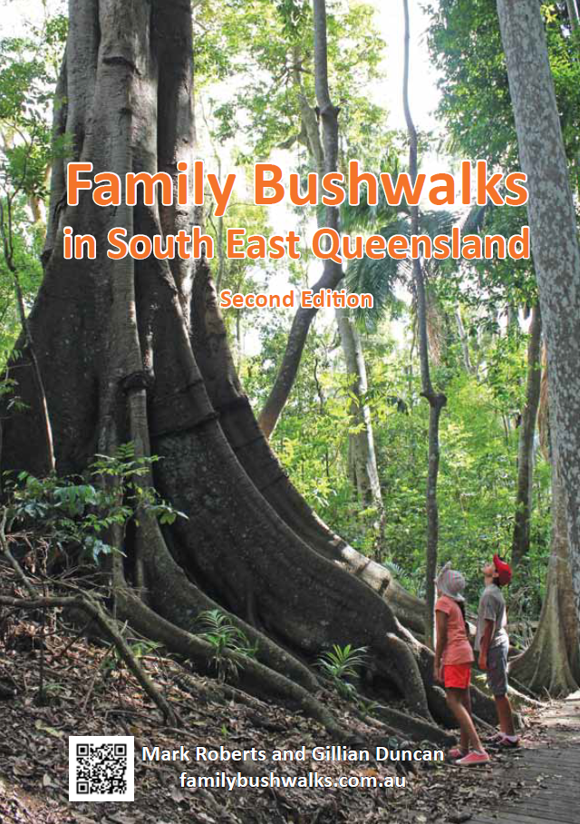 Family Bushwalks in South East Queensland, Second Edition