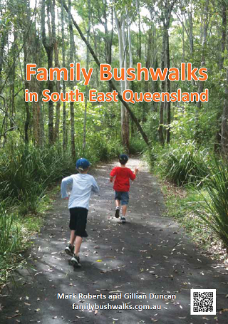 Family Bushwalks Bushwalks in South East Queensland Front Cover